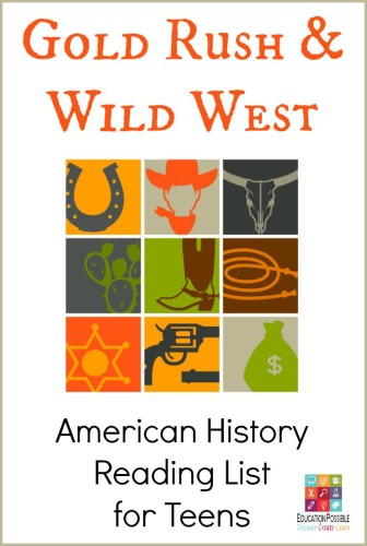 Gold Rush & Wild West: Reading List for Teens