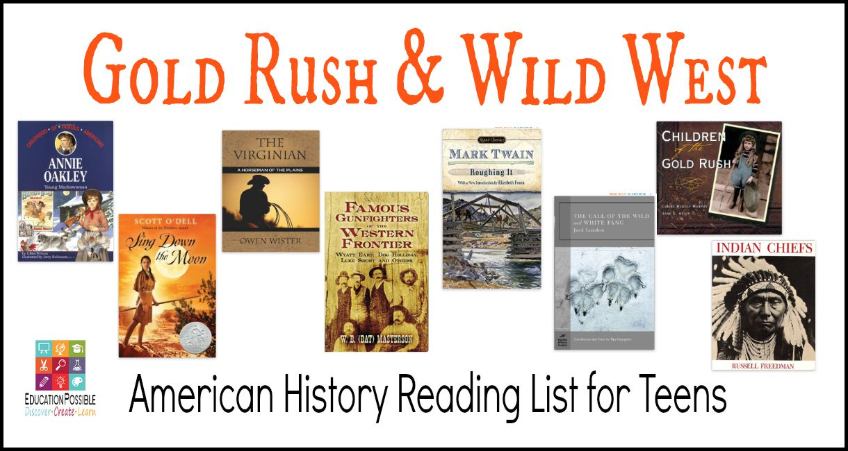 Gold Rush & Wild West: American History Reading List