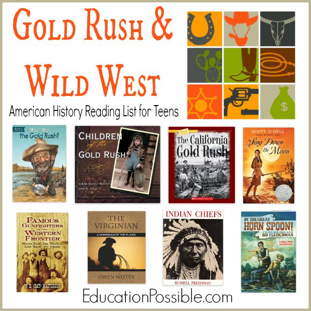 Gold Rush & Wild West: American History Reading List for Teens