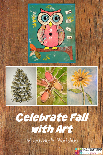 Celebrate Fall with Art: Mixed Media Workshop @Education Possible