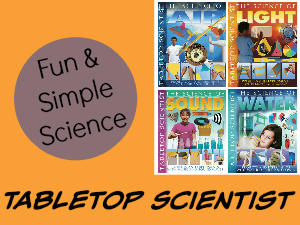 Enjoy Fun and Simple Experiments with Tabletop Scientist Books featured