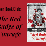 Teen Book Club Ideas: The Red Badge of Courage
