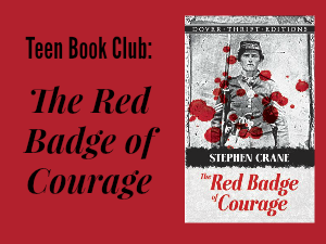 Teen Book Club Ideas The Red Badge of Courage featured