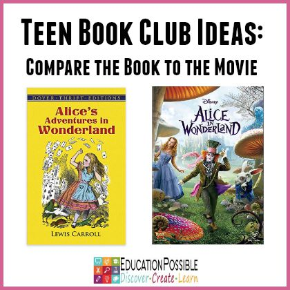 Teen Book Club Ideas - Alice in Wonderland Movie - Education Possible