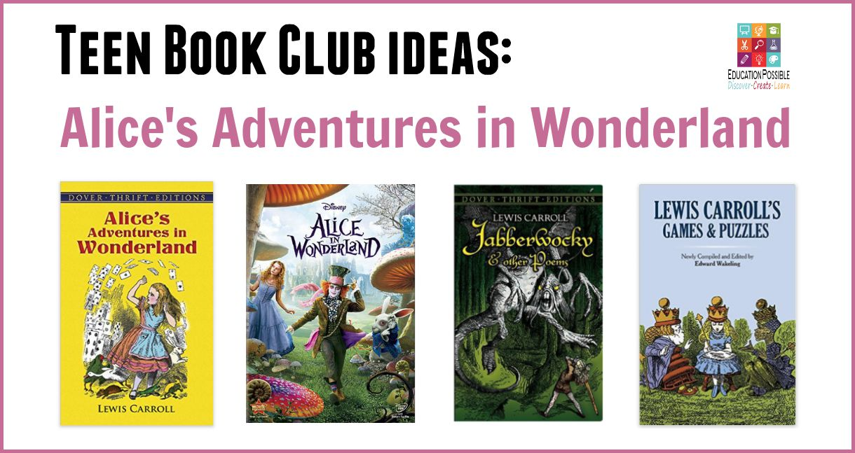 Alice In Wonderland Book Week Ideas : Teen book club ideas alice s adventures in wonderland