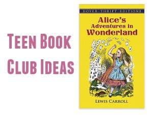 Teen Book Club Ideas: Alice's Adventures in Wonderland