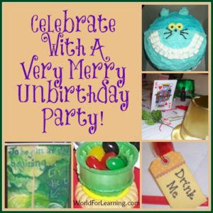 Very Merry Unbirthday Party - World for Learning