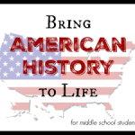 Sure Fire Secrets to Bring American History to Life