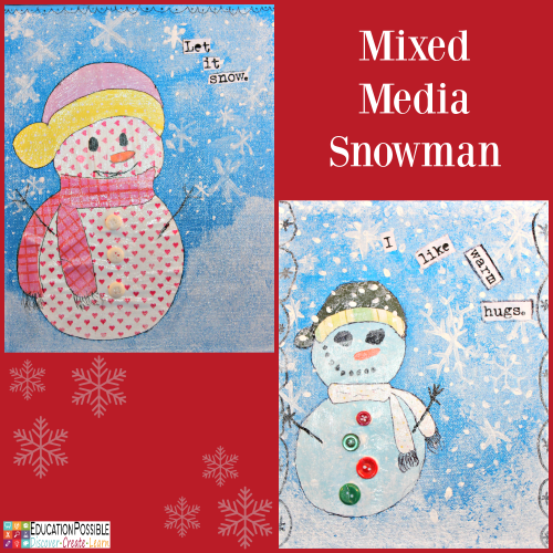 Mixed Media Art Snowman. 5 DIY Christmas Crafts for Teens that they'll Enjoy Creating These crafts are teen tested - they were all chosen and created by my middle schoolers. Hopefully, you have as much fun working together to make these decorations as we did. Creative projects - great DIY craft idea to do with your older kids - and perfect for gifts if you want to make extras.