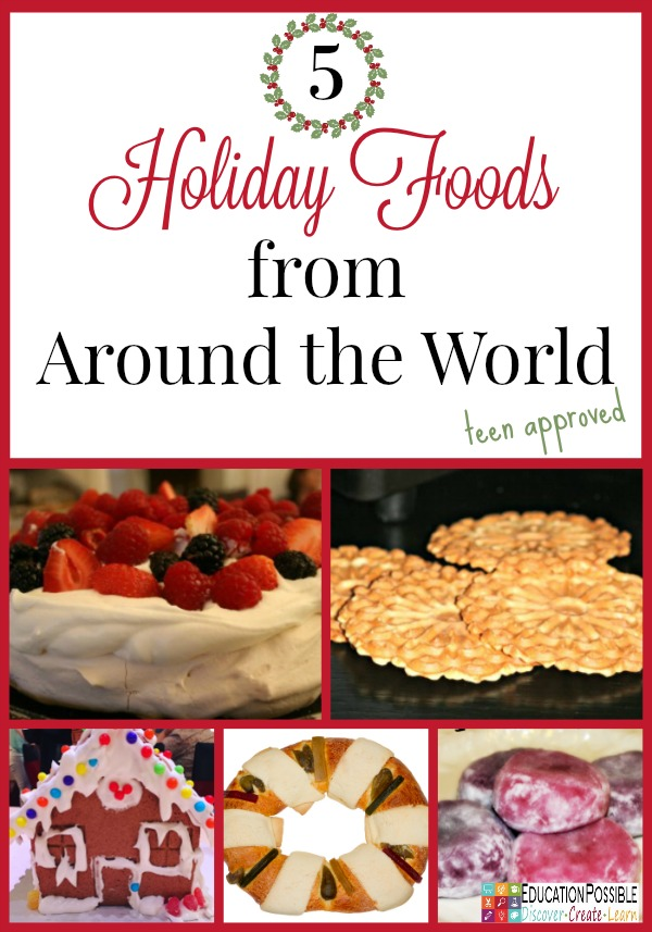 Holiday Foods from Around the World - Education Possible One of our favorite traditions is to expand our Geography lessons to include learning about holiday customs and activities around the world. We use crafts, field trips, and of course FOOD to bring our learning to life! Inspire your teen to travel without leaving home. You might find some gifts you can make and give to friends and family this season.