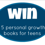 Win a Copy of the 5 Personal Growth Books our Teens are Reading in January