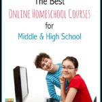 Best Online Homeschool Courses for Middle & High School