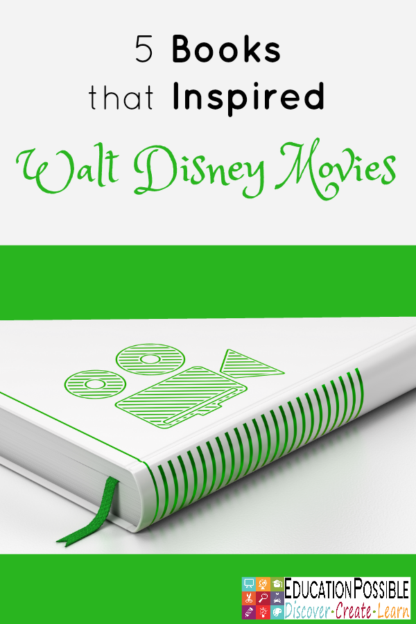 We talk about Disney a lot here at Education Possible, so it's probably no surprise that we decided to add books that inspired Walt Disney movies to our 2016 Reading Adventure for tweens/teens. We discovered that like most books that eventually become movies, many of the Disney movies are quite different from the original stories. Our middle and high schoolers LOVED discussing the similarities and differences with each other.