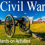 Civil War Hands-on Activities for Kids