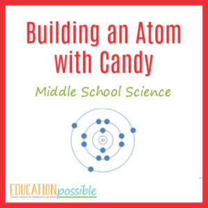 If you're studying chemistry in your home school, you'll definitely want to add this atom activity for middle school to your lesson plans.