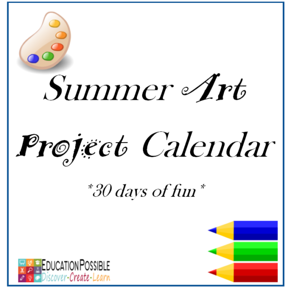 Summer Art Project Calendar 30 days of art projects for middle school