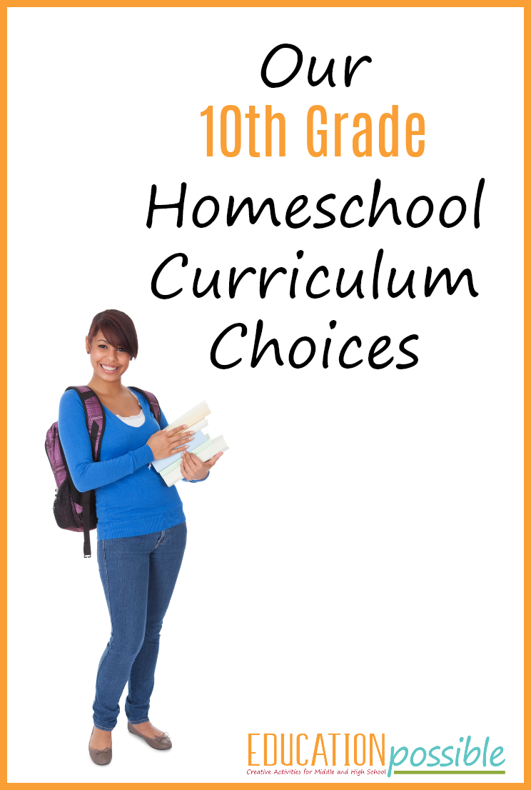 Homeschool Planning for High School 10th Grade Curriculum Picks