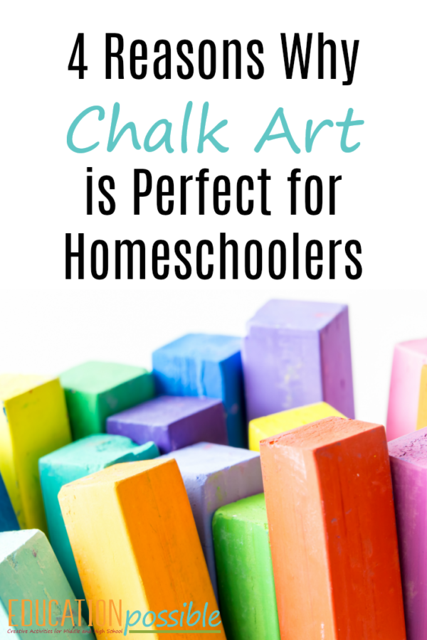 4 Simple Reasons Chalk Art is a Favorite of Homeschoolers