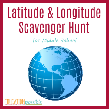 Middle School Geography Learn how to determine Latitude and Longitude with this scavenger hunt.